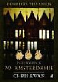 Ewan Chris - Dobrego złodzieja przewodnik po Amsterdamie