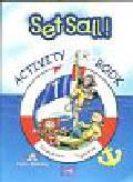 Gray Elizabeth, Evans Virginia - Set Sail 1 Activity Book. Szkoła podstawowa