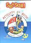 Gray Elizabeth, Evans Virginia - Set Sail 2 Activity Book. Szkoła podstawowa
