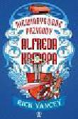 Yancey Rick - Niewiarygodne przygody Alfreda Kroppa