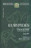 Eurypides - Tragedie tom IV Eurypides