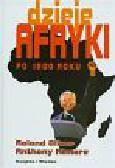 Roland Oliver, Anthony Atmore - Dzieje Afryki po 1800 roku