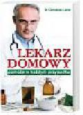 Lentz Christiane - Lekarz domowy pomoże w każdym przypadku