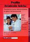 Framm Joachim, Anschutz Martin, Heydel Erika - Profile działania leków. Substancje czynne rekomendowane w opiece farmaceutycznej