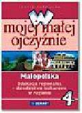 Kuźnieców Janusz - W mojej małej ojczyźnie 4-6 Małopolska Edukacja regionalna Dziedzictwo kulturowe w regionie. Szkoła podstawowa