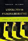 Bogdan Nogalski, Roman Ronkowski - Współczesne przedsiębiorstwo. Problemy funkcjonowania i zatrudniania