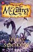 McCaffrey Anne - Śpiew smoków