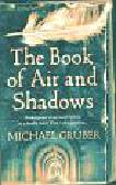 Gruber Michael - The Book of Air and Shadows