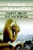 Vila-Matas Enrique - Paryż nigdy nie ma końca