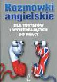 Otwinowska-Kasztelanic Agnieszka - Rozmówki angielskie dla turystów i wyjeżdzających do pracy
