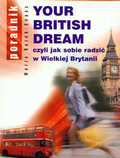 Kurek - Evans Maria - Your British dream czyli jak sobie radzić w Wielkiej Brytanii