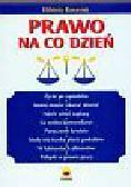 Banasiak Elżbieta - Prawo na co dzień