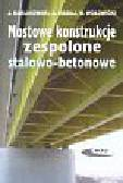 Karlikowski Janusz i inni - Mostowe konstrukcje zespolone stalowo betonowe