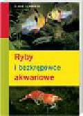 Schaefer Claus - Ryby i bezkręgowce akwariowe