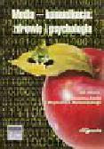 Aouil B., Maliszewski W.J. (red.) - Media-komunikacja: zdrowie i psychologia