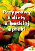 Przyprawy i diety z boskiej apteki