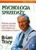 Tracy Brian - Psychologia sprzedaży