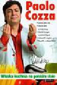 Cozza Paolo - Włoska kuchnia na polskim stole