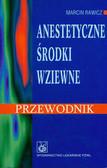 Rawicz Marcin - Anestetyczne środki wziewne