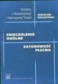 Kruszyński Zdzisław - Znieczulenie ogólne Zatorowość płucna