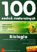 Grunhaut Ewa, Zabierowska Lilianna Iwona, Wachowicz Anna - 100 zadań maturalnych biologia poziom podstawowy poziom rozszerzony