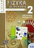 Brzezowski Sławomir - Fizyka i astronomia 2 Podręcznik. Liceum ogólnokształcące Zakres rozszerzony