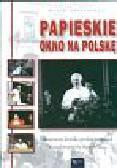 Latasiewicz Marek - Papieskie okno na Polskę