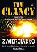 Clancy Tom, Piecznik Steve, Rovin Jeff - Zwierciadło