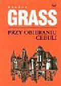 Grass Gunter - Przy obieraniu cebuli
