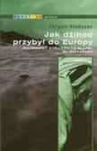 Elsasser Jurgen - Jak dżihad przybył do Europy. Wojownicy Boga i tajne służby na Bałkanach