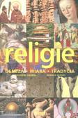 Gabriel Theodore, Geaves Ronald - Religie geneza wiara tradycja