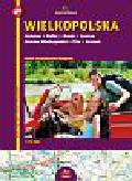 Pietruska&Mierkiewicz - Wielkopolska Atlas turystyczno-drogowy
