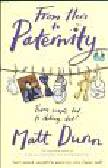 Dunn Matt - From Here to Paternity