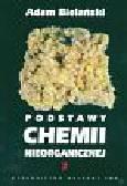 Bielański Adam - Podstawy chemii nieorganicznej t 2
