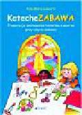 Lusuardi Alda Maria - KatecheZABAWA. Propozycja animowania tematów o wierze przy użyciu zabawy