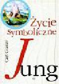 Jung Carl Gustav - Życie symboliczne