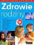 Sierakowska-Urbańska Grażyna, Czarnecka-Lesińska Małgorzata, Nowakowska-Błotny Dorota - Zdrowie rodziny praktyczny poradnik