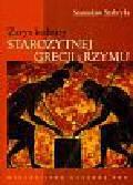 Stabryła Stanisław - Zarys kultury Starożytnej Grecji i Rzymu