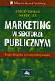 Kotler Philip, Lee Nancy - Marketing w sektorze publicznym
