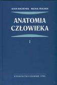 Bochenek Adam Reicher Michał - Anatomia człowieka t 1