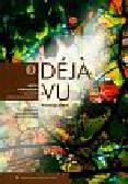 Migdalska Grażyna, Billard - Woźniak Cecile, Ratuszniak Aleksandra - Deja vu 3 Podręcznik język francuski dla szkół ponadgimnazjalnych