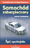 Chmielewski Jędrzej - Samochód zabezpieczony Śpij spokojnie