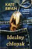 Brian Kate - Idealny chłopak