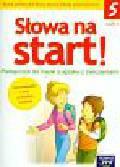 Wojciechowska Anna - Słowa na start 5 Podręcznik do nauki o języku z ćwiczeniami Część 1. Szkoła podstawowa