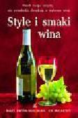 Ewing Mulligan Mary, McCarthy Ed - Style i smaki wina