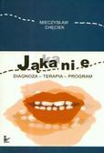 Chęciek Mieczysław - Jąkanie Diagnoza terapia program