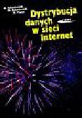 Chodorek Agnieszka, Chodorek Robert R., Pach Andrzej R. - Dystrybucja danych w sieci Internet
