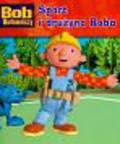 Bob Budowniczy Sport i drużyna Boba