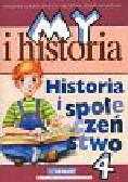 Surdyk-Fertsch Wiesława, Szeweluk-Wyrwa Bogumiła - My i historia Historia i społeczeństwo 4 Podręcznik. Szkoła podstawowa