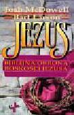 McDowell Josh, Larson Bart - Jezus Biblijna obrona boskości Jezusa
